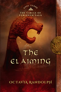 The Claiming: Book Three of The Circle of Ceridwen Saga
